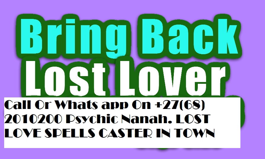 HOW TO BRING BACK LOST LOVERS BY VOODO LOVE CHARMS